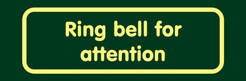 'Ring bell for attention' Nature Watch Visitor Management Sign