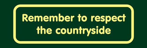'Remember to respect the countryside' Nature Watch Visitor Management Sign