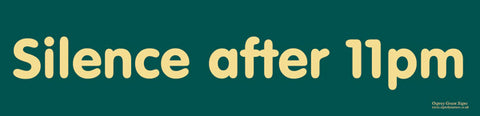 'Silence after 11pm' sign