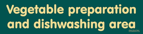 'Vegetable preparation and dishwashing area' sign
