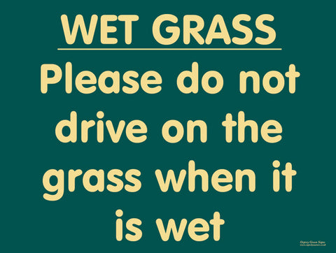 'Wet grass' sign