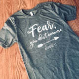 Fear, You Don't Own Me T-Shirt