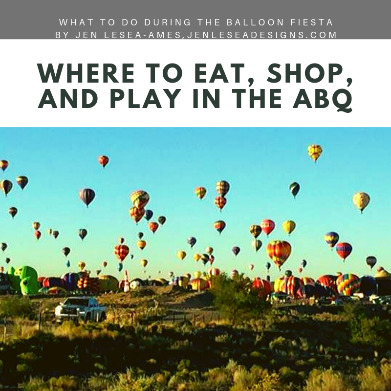 Where to Eat, Shop, and Play for Balloon Fiesta