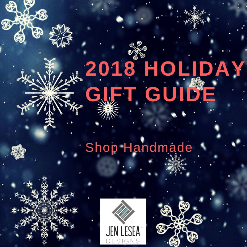2018 Holiday Gift Guide Jen Lesea Designs