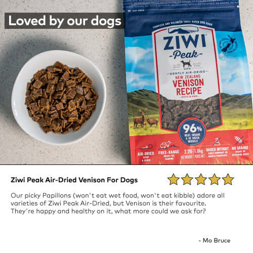 Ziwi Peak Air-Dried Venison For Dogs Our picky Papillons (won't eat wet food, won't eat kibble) adore all varieties of Ziwi Peak Air-Dried, but Venison is their favourite. They're happy and healthy on it, what more could we ask for?