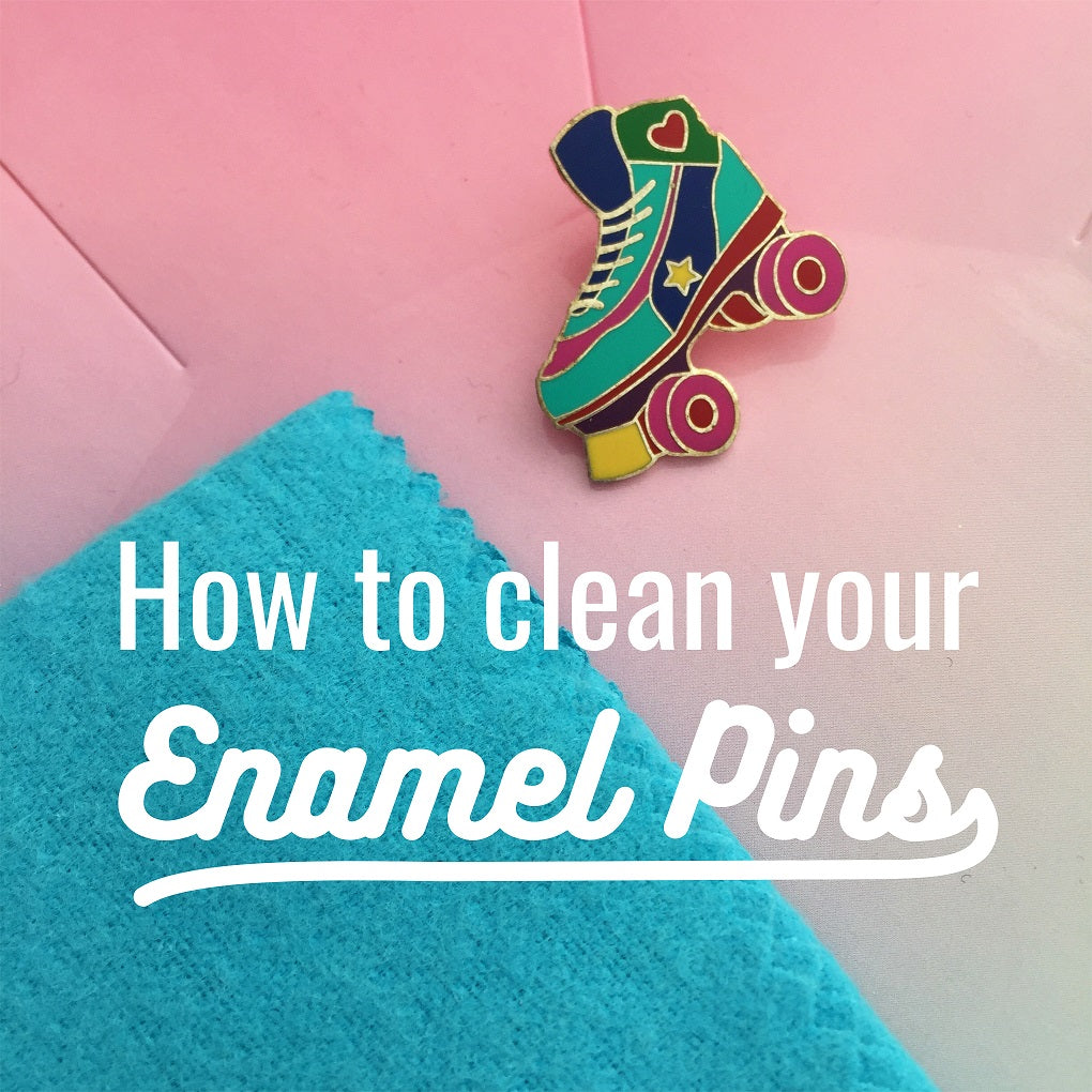 How To Clean Your Enamel Pin Badges