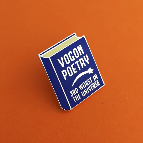 Vogon Poetry - Enamel Pin - Hand Over Your Fairy Cakes - hoyfc.com