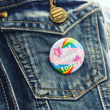 I Got Dressed Today Button Badge