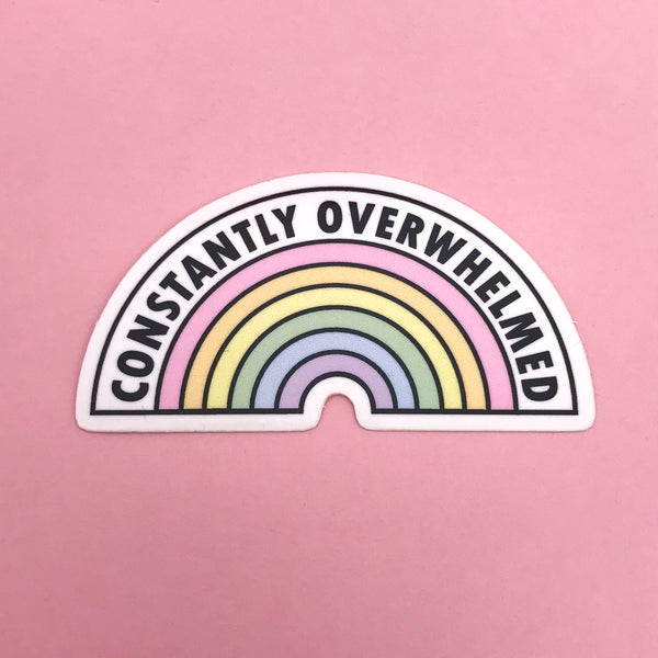 Constantly Overwhelmed Vinyl Sticker - Hand Over Your Fairy Cakes - hoyfc.com