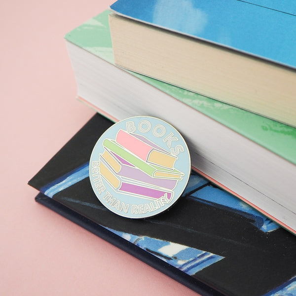 Books: Better Than Reality Enamel Pin - Hand Over Your Fairy Cakes - hoyfc.com