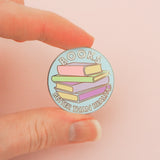 Books: Better Than Reality - Enamel Pin - Hand Over Your Fairy Cakes - hoyfc.com