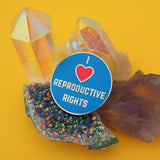 I Love Reproductive Rights - Enamel Pin