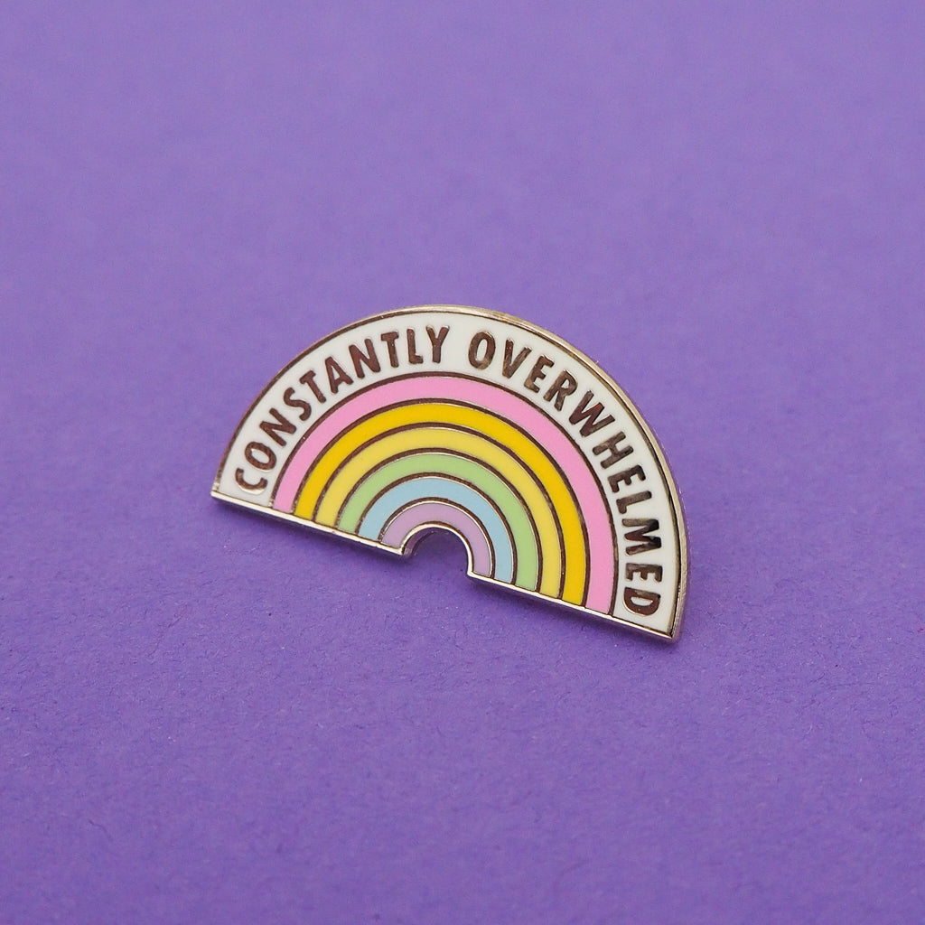 Constantly Overwhelmed Enamel Pin - Hand Over Your Fairy Cakes - hoyfc.com