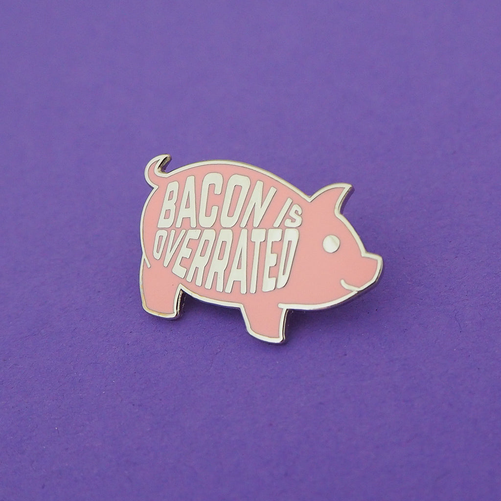 Bacon Is Overrated Enamel Pin - Hand Over Your Fairy Cakes - hoyfc.com
