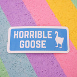 Horrible Goose Vinyl Sticker