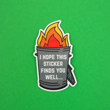 I Hope This Sticker Finds You Well - Vinyl Sticker - Hand Over Your Fairy Cakes - hoyfc.com