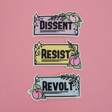 Dissent, Resist, Revolt - Vinyl Stickers - Hand Over Your Fairy Cakes - hoyfc.com