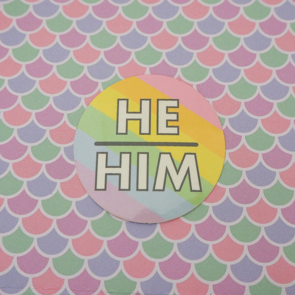 He/Him Pronoun Vinyl Sticker - Hand Over Your Fairy Cakes - hoyfc.com