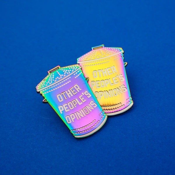 Other People's Opinions Enamel Pin - Hand Over Your Fairy Cakes - hoyfc.com