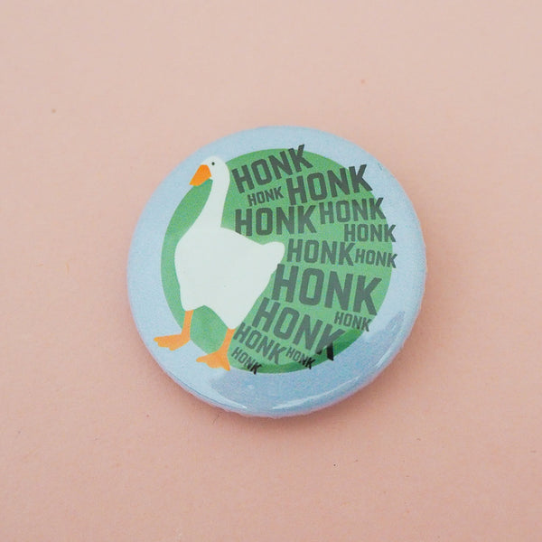HONK HONK HONK Button Badge - Hand Over Your Fairy Cakes - hoyfc.com