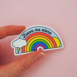 Leave Me Alone Vinyl Sticker - Hand Over Your Fairy Cakes - hoyfc.com