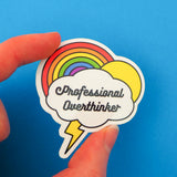 Professional Overthinker Vinyl Sticker - Hand Over Your Fairy Cakes - hoyfc.com
