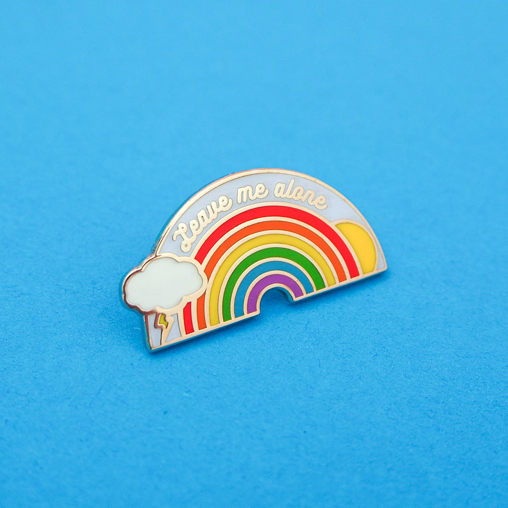 Leave Me Alone - Enamel Pin - Hand Over Your Fairy Cakes - hoyfc.com