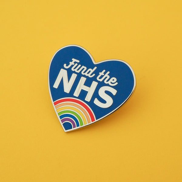 Fund the NHS - Enamel Pin - Hand Over Your Fairy Cakes - hoyfc.com