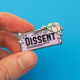 Dissent - Enamel Pin - Hand Over Your Fairy Cakes - hoyfc.com