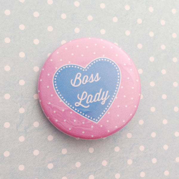 Boss Lady Button Badge