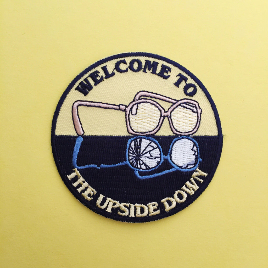 """Welcome To The Upside Down"" Stranger Things Patch - Hand Over Your Fairy Cakes - hoyfc.com"
