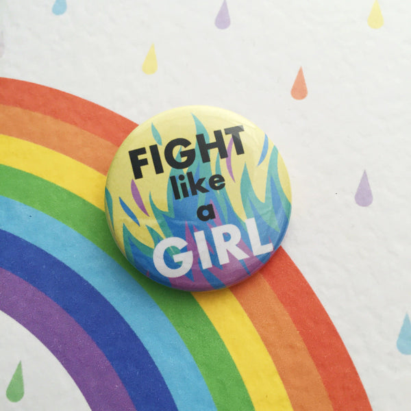 Fight Like A Girl Button Badge - Hand Over Your Fairy Cakes - hoyfc.com