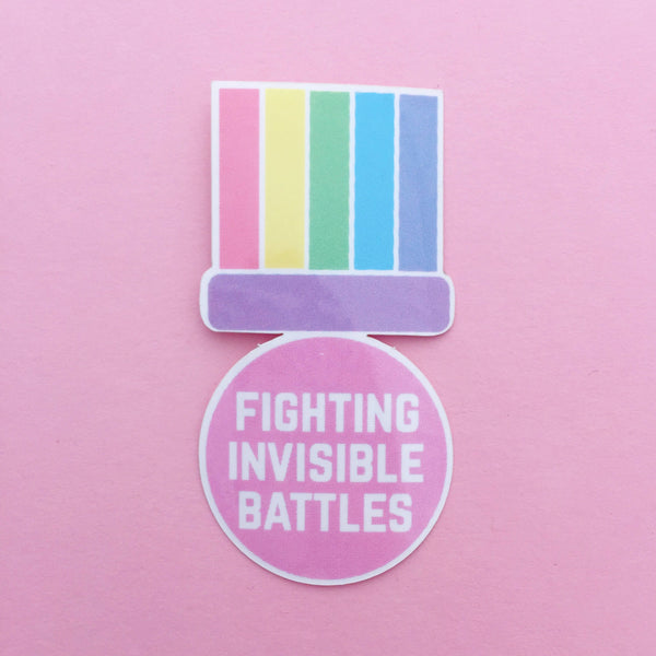 Fighting Invisible Battles Vinyl Sticker - Hand Over Your Fairy Cakes - hoyfc.com