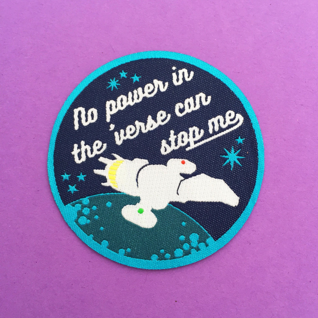 """No Power In The 'Verse Can Stop Me"" Firefly Patch - Hand Over Your Fairy Cakes - hoyfc.com"