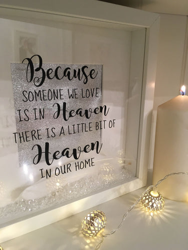 Because Someone we Love is in Heaven Frame