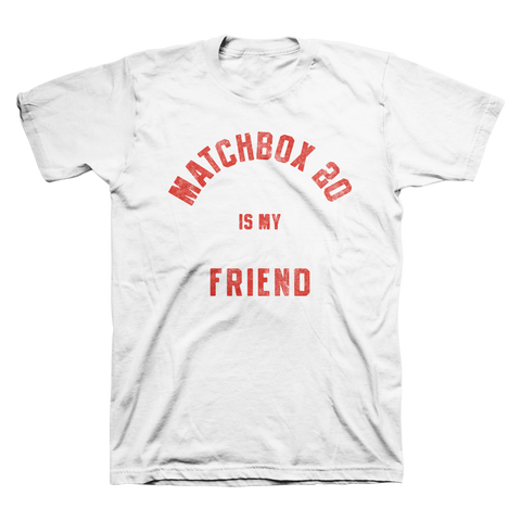 Matchbox Twenty Is My Friend Tee