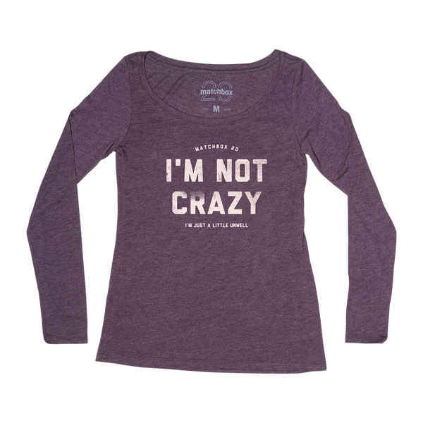 Not Crazy Scoop Neck Long Sleeve