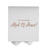 Will You Be My Maid Of Honor? Proposal Box White - Rose Gold Font w/ Bow - No Border-Sensual Baskets | Romance Baskets With Benefits