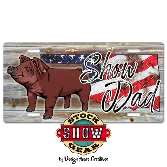 Oklahoma Show Dad Livestock License Plate