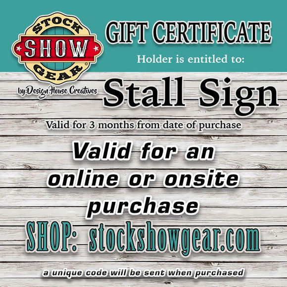 Stall Sign Gift Certificate