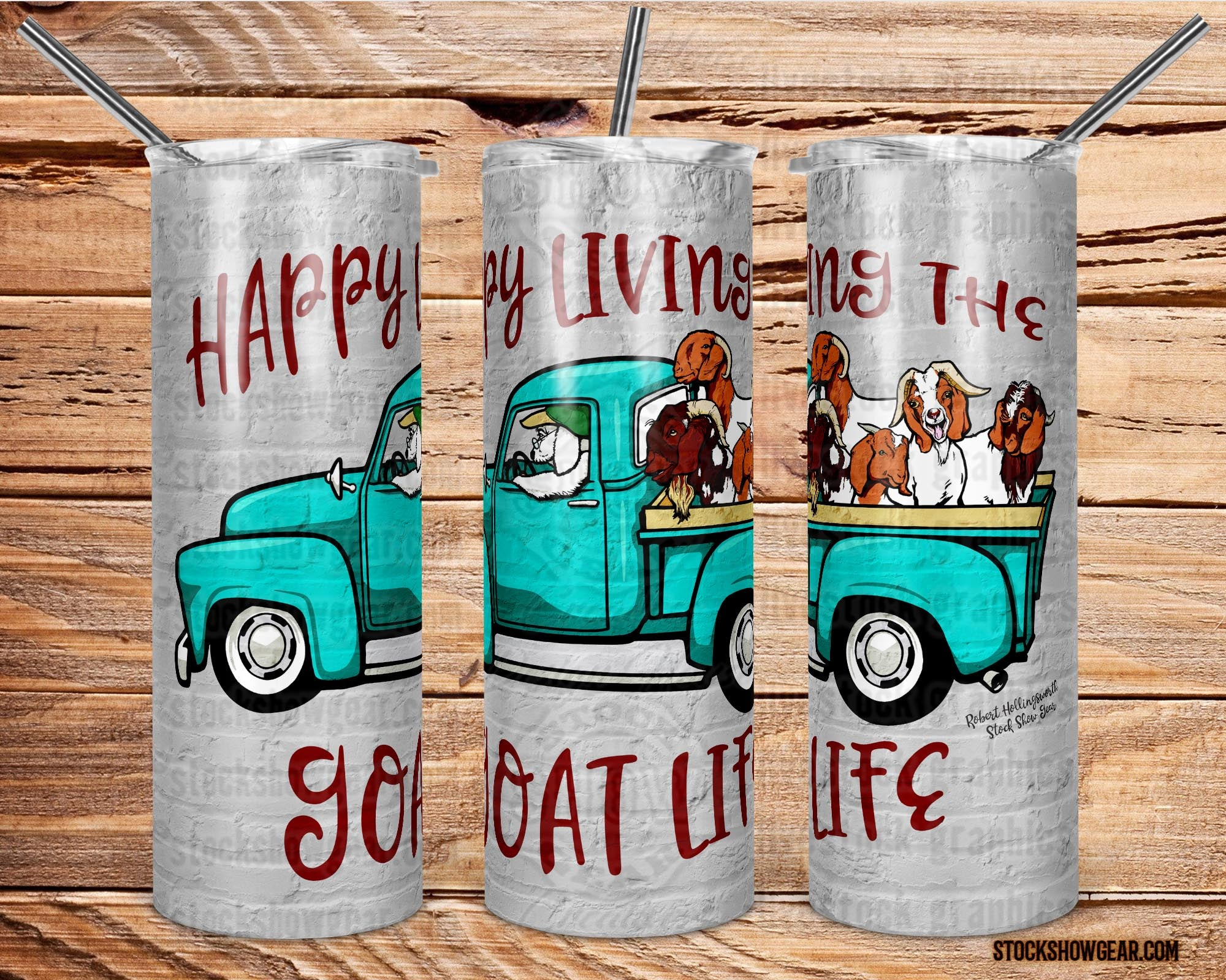 Happy Living the Goat Life Skinny Tumbler with Straw