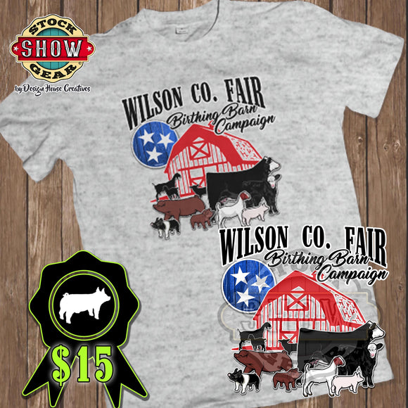 Wilson County Fair Birthing Barn Campaign T-shirt