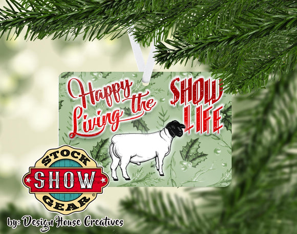Happy Living the Show Life Sheep Ornament