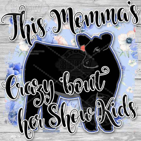 Crazy Bout Show Kids Black Angus Instant Download Sublimation Graphic