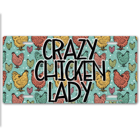 Crazy Chicken Lady License Plate