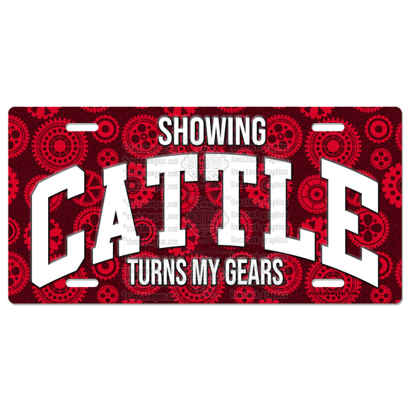 Showing Cattle Turns My Gears License Plates
