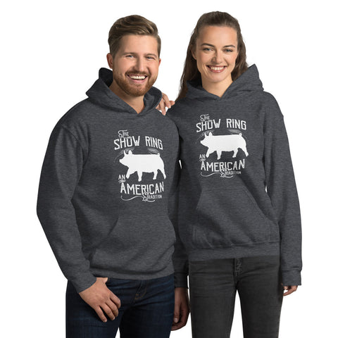 American Show Ring Tradition Hoodie - Up Pig