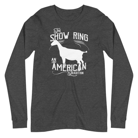 American Show Ring Tradition Long Sleeve Tee - Dairy Goat