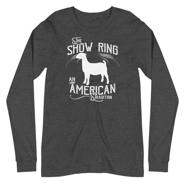 American Show Ring Tradition Long Sleeve Tee - Goat