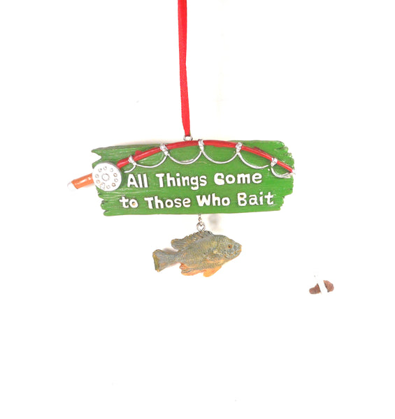 All Things Come to Those Who Bait Fishing Ornament by Midwest-CBK